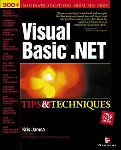 Visual Basic .NET Tips & Techniques (Repost)