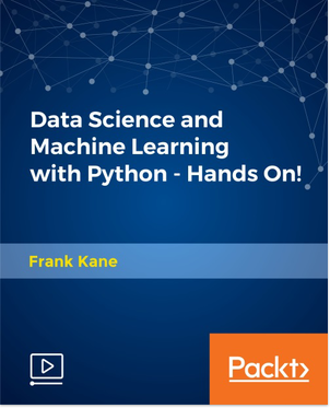 Data Science and Machine Learning with Python - Hands On