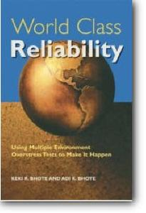 Keki R. Bhote, Adi K. Bhote, «World Class Reliability: Using Multiple Environment Overstress Tests to Make it Happen»