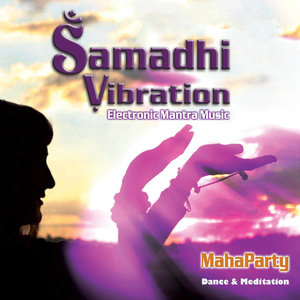 Samadhi Vibration - Maha Party (2015)