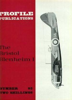 The Bristol Blenheim I (Aircraft Profile Number 93) (Repost)