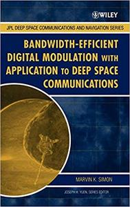 Bandwidth-Efficient Digital Modulation with Application to Deep Space Communications (Repost)