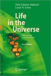 Life in the Universe: Expectations and Constraints (Repost)