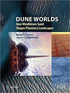 Dune Worlds: How Windblown Sand Shapes Planetary Landscapes (Repost)