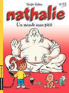 Nathalie - Tome 13 - Un Monde Sans Pitié