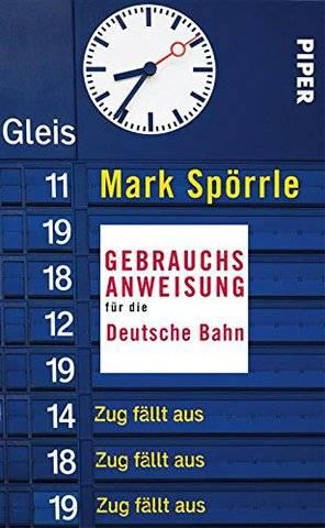 Gebrauchsanweisung für die Deutsche Bahn (Repost)