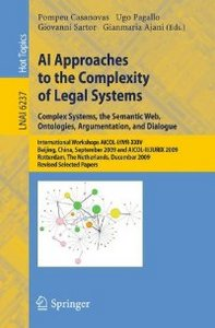 AI Approaches to the Complexity of Legal Systems: International Workshops AICOL-I/IVR-XXIV, Beijing, China, September 19, 2009