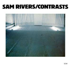 Sam Rivers - Contrasts (1980/2016) [Official Digital Download 24-bit/96 kHz]
