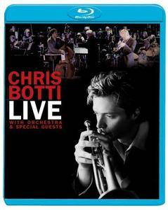 Chris Botti: Live with Orchestra and Special Guests (2006) [BDRip 720p] REPOST