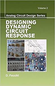 Analog Circuit Design: Designing Dynamic Circuit Response