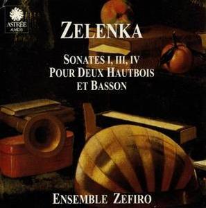 Jan Dismas ZELENKA (1679-1745) - Sonates I, III, IV Pour Deux Hautbois Et Basson - Ensemble Zefiro