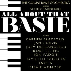 The Count Basie Orchestra - All About That Basie (2018)