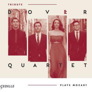 Dover Quartet & Michael Tree - Mozart: Tribute (2016)