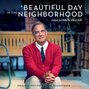 Nate Heller - A Beautiful Day in the Neighborhood (Original Motion Picture Soundtrack) (2019)