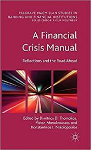 A Financial Crisis Manual: Reflections and the Road Ahead [Repost]