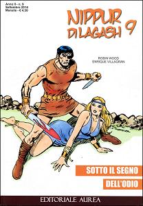 Nippur Di Lagash - Volume 9 - Sotto Il Segno Dell'Odio