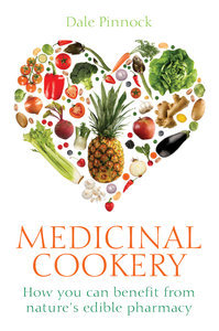 Healing Foods: Prevent or Treat Common Illnesses with Fruits, Vegetables, Herbs, and More (Medicinal Cookery) (repost)