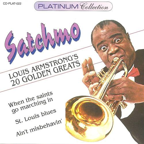 Louis Armstrong - Satchmo: Louis Armstrong's 20 Golden Greats (1996) {Music World}