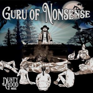 Dusty Good Music - Guru of Nonsense (2019)
