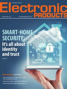 Electronic Products - March/April 2021