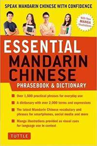 Essential Mandarin Chinese Phrasebook & Dictionary: Speak Chinese with Confidence!