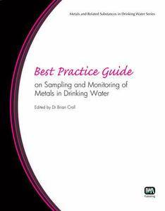 Best Practice Guide on Sampling and Monitoring Metals in Drinking Water (repost)