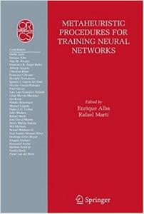 Metaheuristic Procedures for Training Neural Networks (Repost)