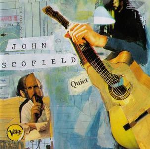 John Scofield - Quiet (1996) (Repost)