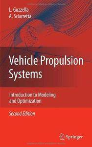 Vehicle Propulsion Systems: Introduction to Modeling and Optimization (2nd edition) (Repost)