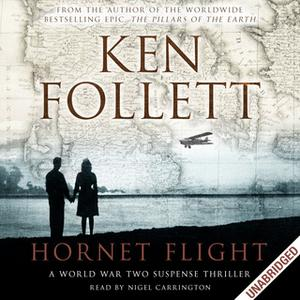 «Hornet Flight» by Ken Follett