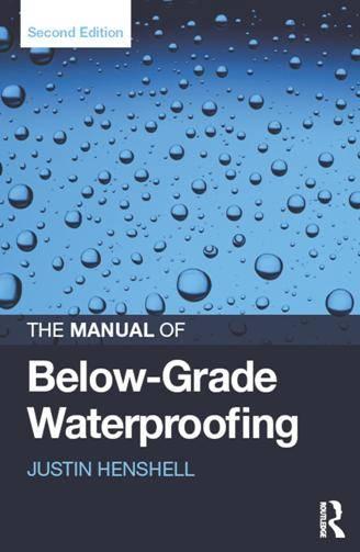 The Manual of Below-Grade Waterproofing, Second Edition