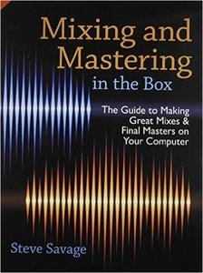 Mixing and Mastering in the Box (repost)