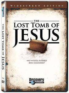 Discovery Channel - The Lost Tomb of Jesus (2007)
