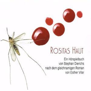«Rositas Haut» by Esther Vilar,Stephan Dierichs