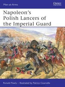 Napoleon's Polish Lancers of the Imperial Guard (Osprey Men-at-Arms 440)