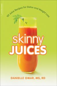 Skinny Juices: 101 Juice Recipes for Detox and Weight Loss (repost)
