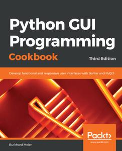 Python GUI Programming Cookbook, 3rd Edition