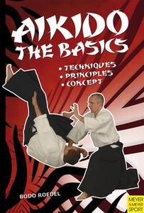 «Aikido - The Basics» by Bodo Roedel