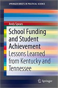 School Funding and Student Achievement: Lessons Learned from Kentucky and Tennessee