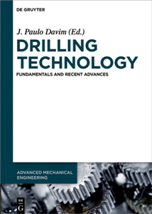 Drilling Technology : Fundamentals and Recent Advances