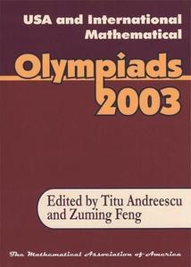 USA & International Mathematical Olympiads 2003