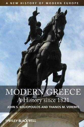 Modern Greece: A History since 1821 (Repost)