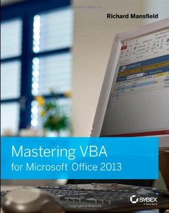 Mastering VBA for Microsoft Office 2013 (repost)