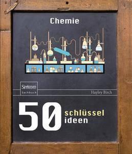 50 Schlüsselideen Chemie (Repost)
