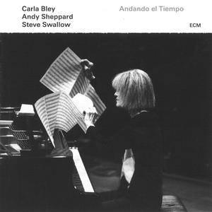 Carla Bley / Andy Sheppard / Steve Swallow - Andando el Tiempo (2016) {ECM 2487}