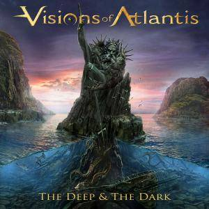 Visions of Atlantis - The Deep & the Dark (2018)