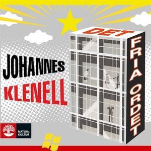 «Det fria ordet» by Johannes Klenell