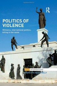 Politics of Violence: Militancy, International Politics, Killing in the name (repost)