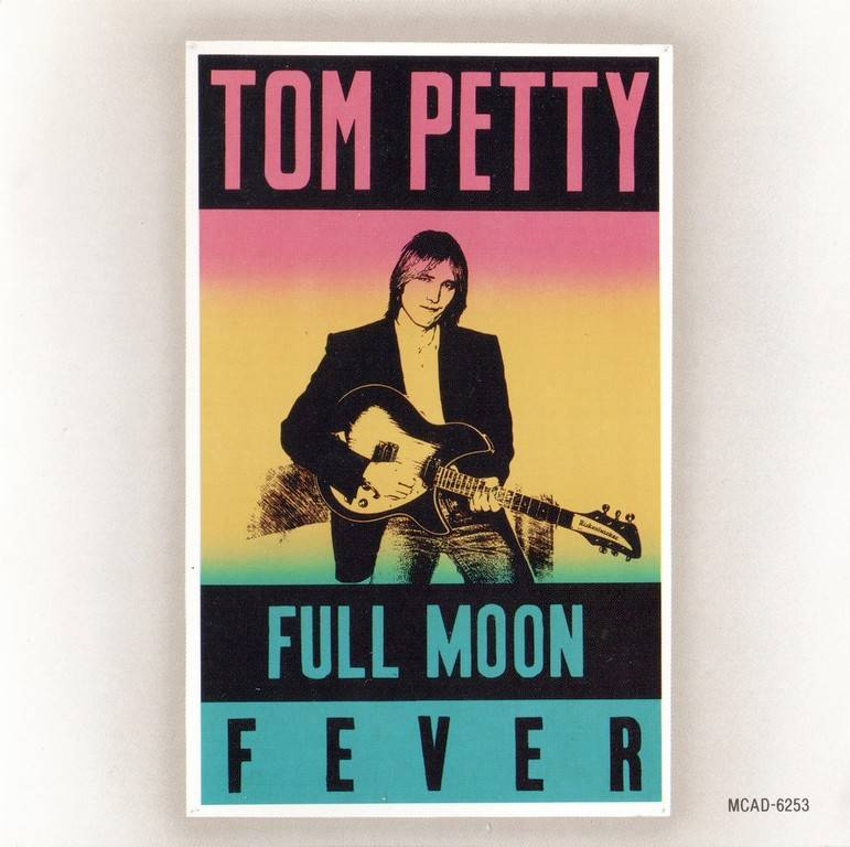 Tom Petty - Full Moon Fever (1989)