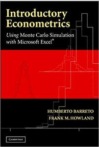 Introductory Econometrics: Using Monte Carlo Simulation with Microsoft Excel (Repost)